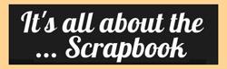 ItsAllAboutTheScrapbook